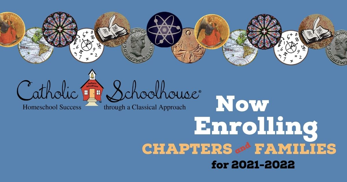 Enroll today with Catholic Schoolhouse for 2021-2022