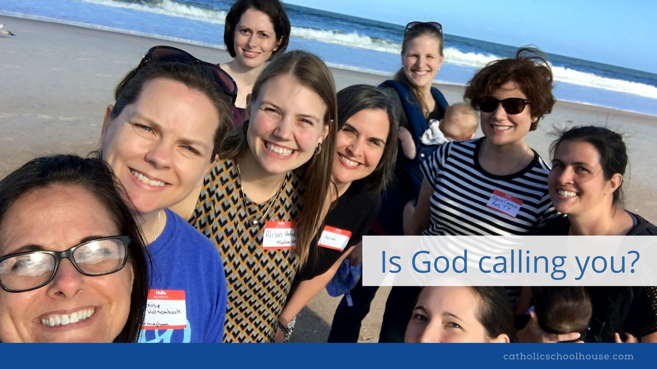 Catholic Schoolhouse–Is God Calling you?